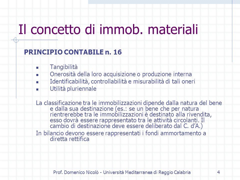 Il concetto di immob. materiali