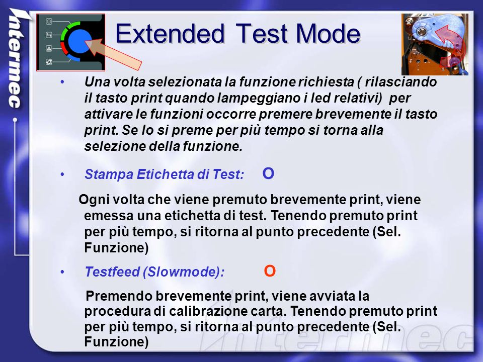 Extended Test Mode