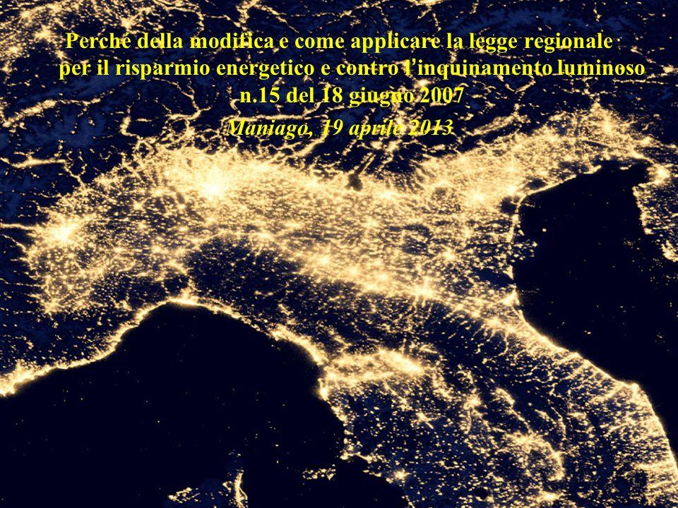 Perché della modifica e come applicare la legge regionale per il risparmio energetico e contro l'inquinamento luminoso n.15 del 18 giugno 2007