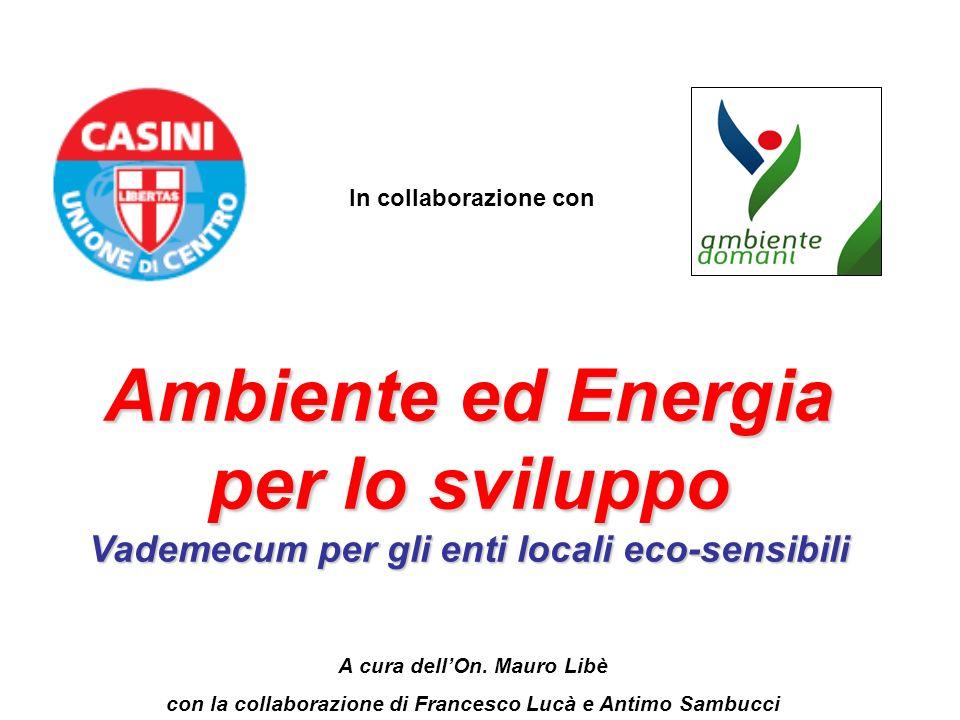 In collaborazione con Ambiente ed Energia per lo sviluppo Vademecum per gli enti locali eco-sensibili.