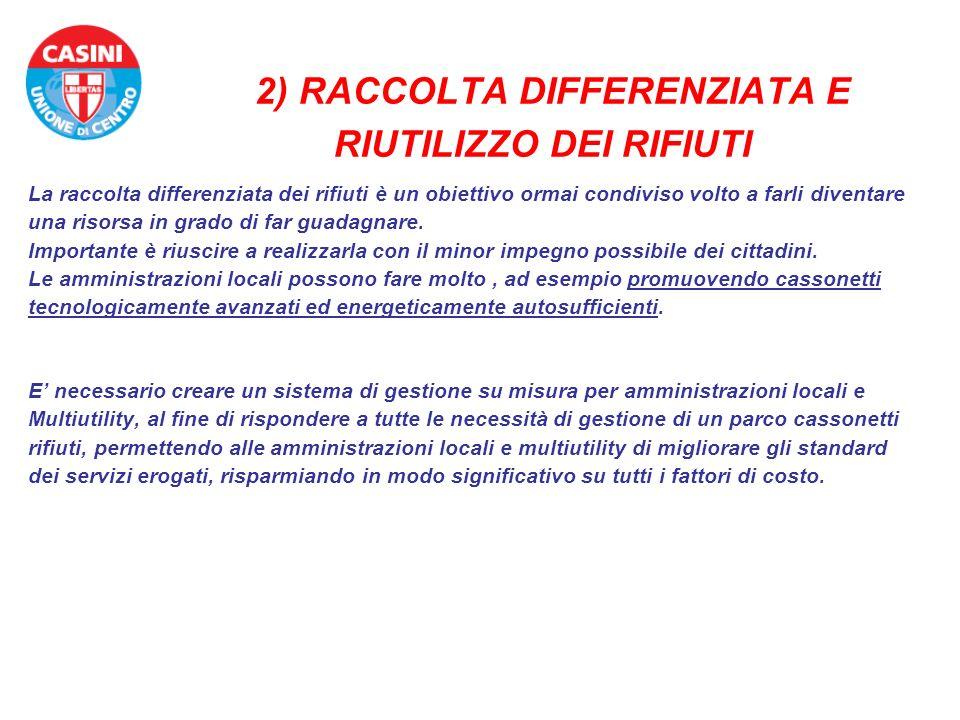 2) RACCOLTA DIFFERENZIATA E RIUTILIZZO DEI RIFIUTI