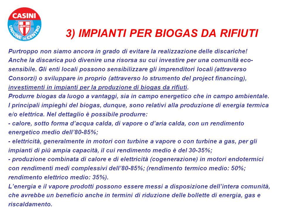 3) IMPIANTI PER BIOGAS DA RIFIUTI