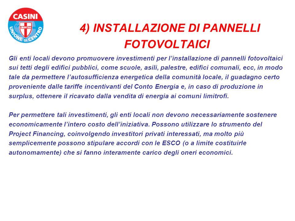 4) INSTALLAZIONE DI PANNELLI FOTOVOLTAICI