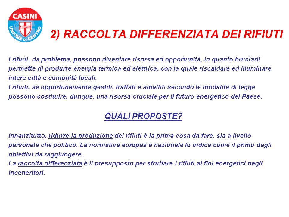 2) RACCOLTA DIFFERENZIATA DEI RIFIUTI