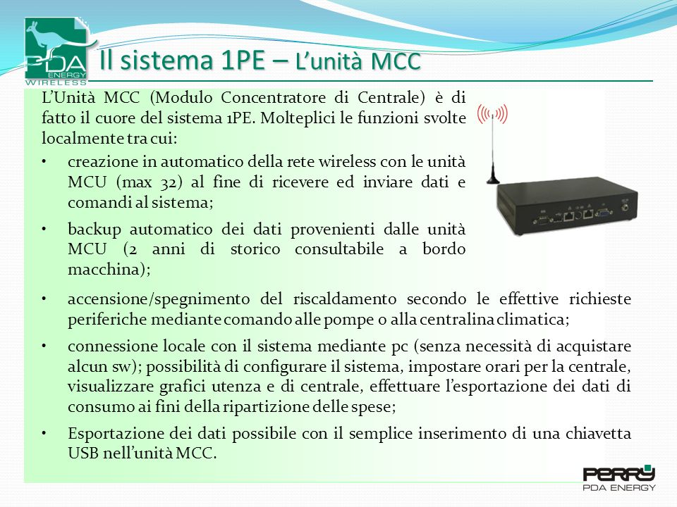Il sistema 1PE – L'unità MCC