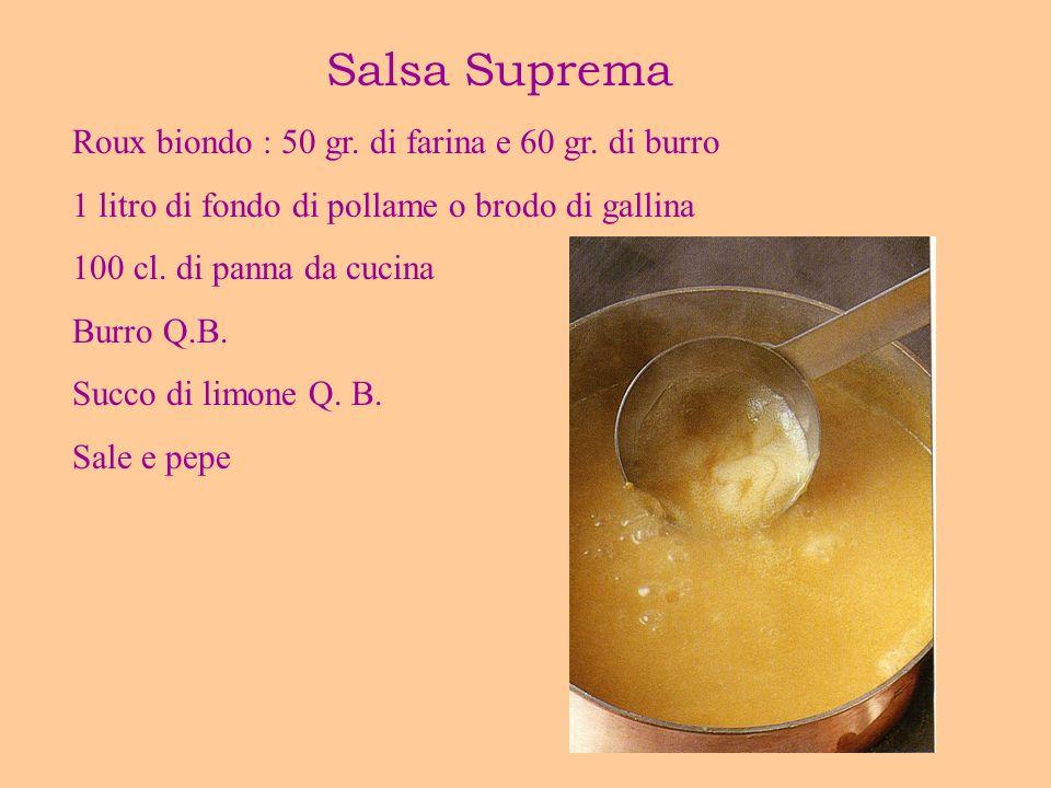 Salsa Suprema Roux biondo : 50 gr. di farina e 60 gr. di burro