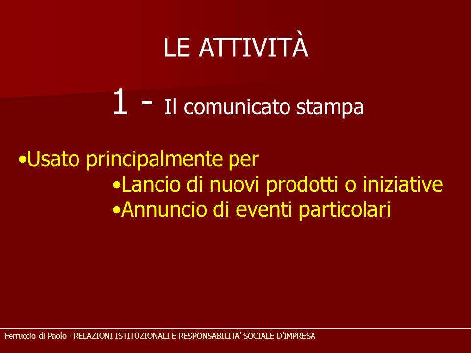 1 - Il comunicato stampa LE ATTIVITÀ Usato principalmente per