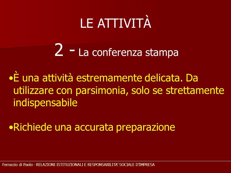 2 - La conferenza stampa LE ATTIVITÀ