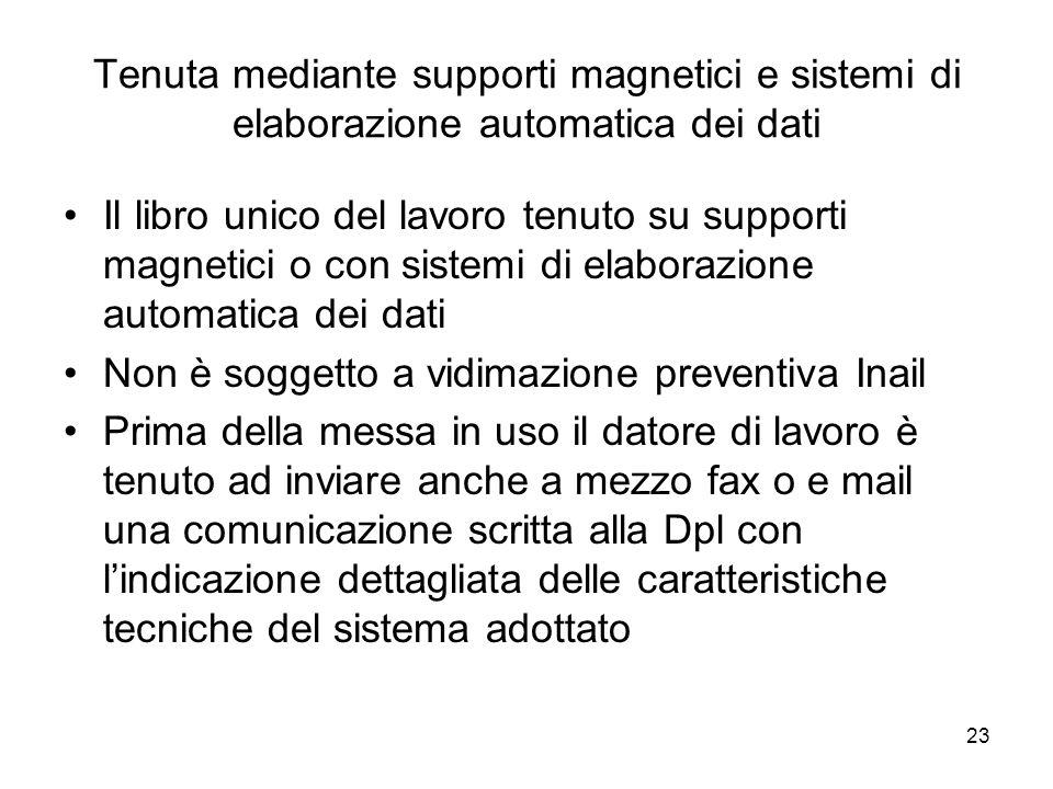 Tenuta mediante supporti magnetici e sistemi di elaborazione automatica dei dati