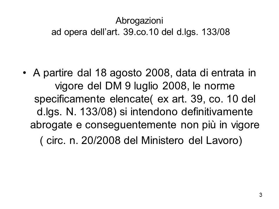 Abrogazioni ad opera dell'art. 39.co.10 del d.lgs. 133/08