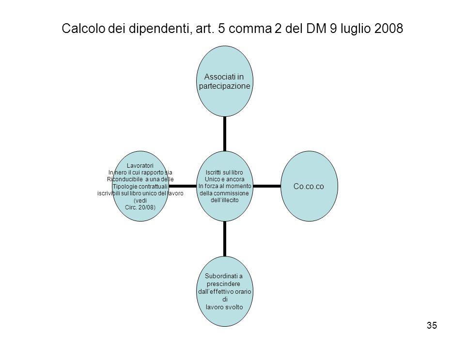 Calcolo dei dipendenti, art. 5 comma 2 del DM 9 luglio 2008