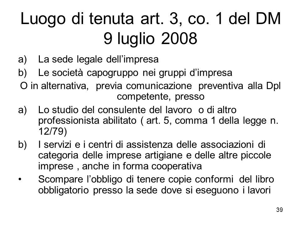Luogo di tenuta art. 3, co. 1 del DM 9 luglio 2008