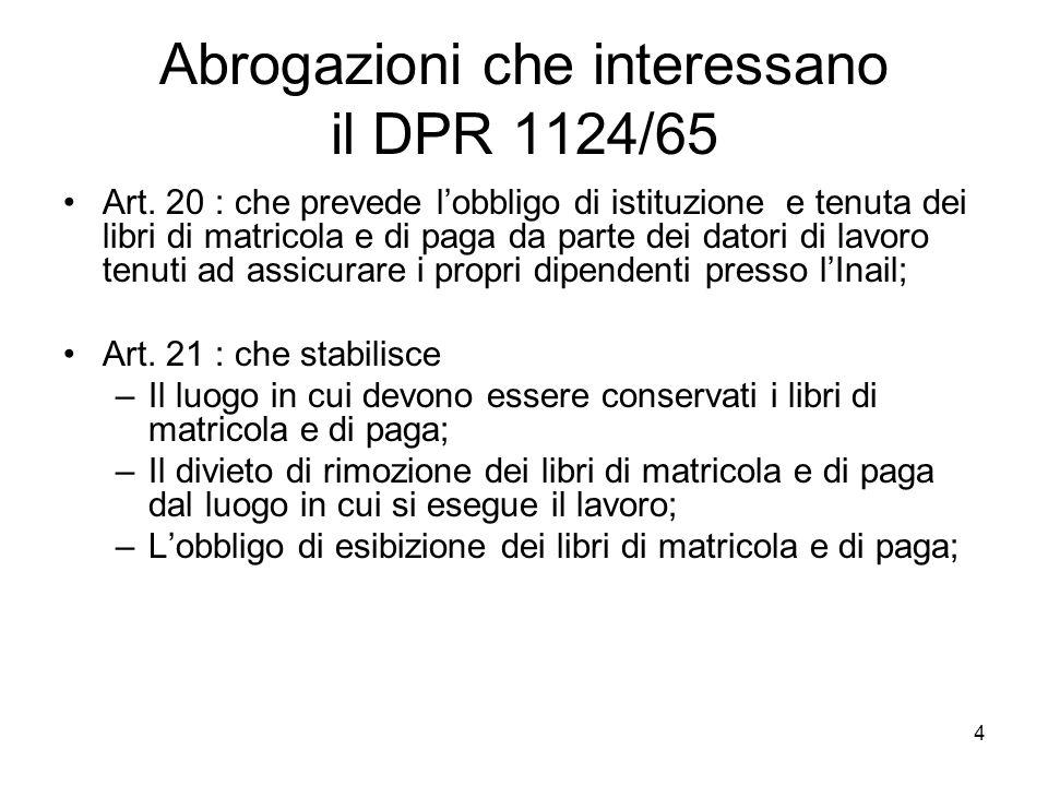 Abrogazioni che interessano il DPR 1124/65