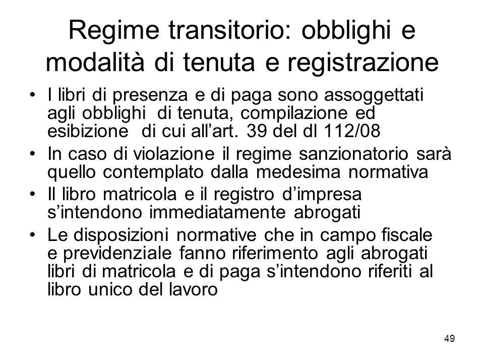 Regime transitorio: obblighi e modalità di tenuta e registrazione