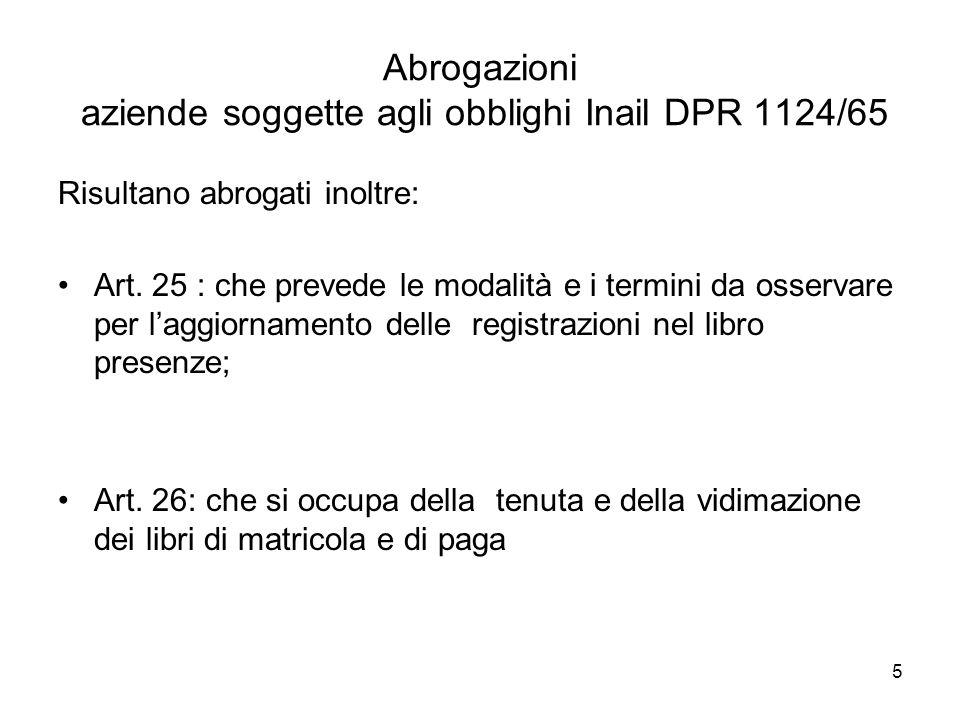 Abrogazioni aziende soggette agli obblighi Inail DPR 1124/65
