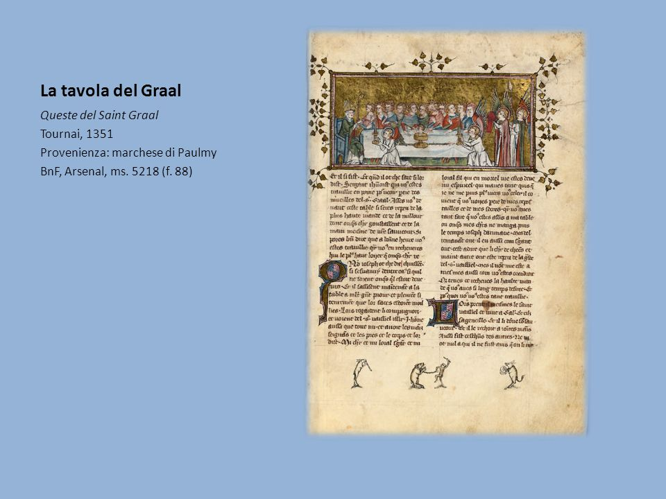 La tavola del Graal Queste del Saint Graal Tournai, 1351