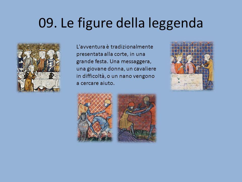 09. Le figure della leggenda