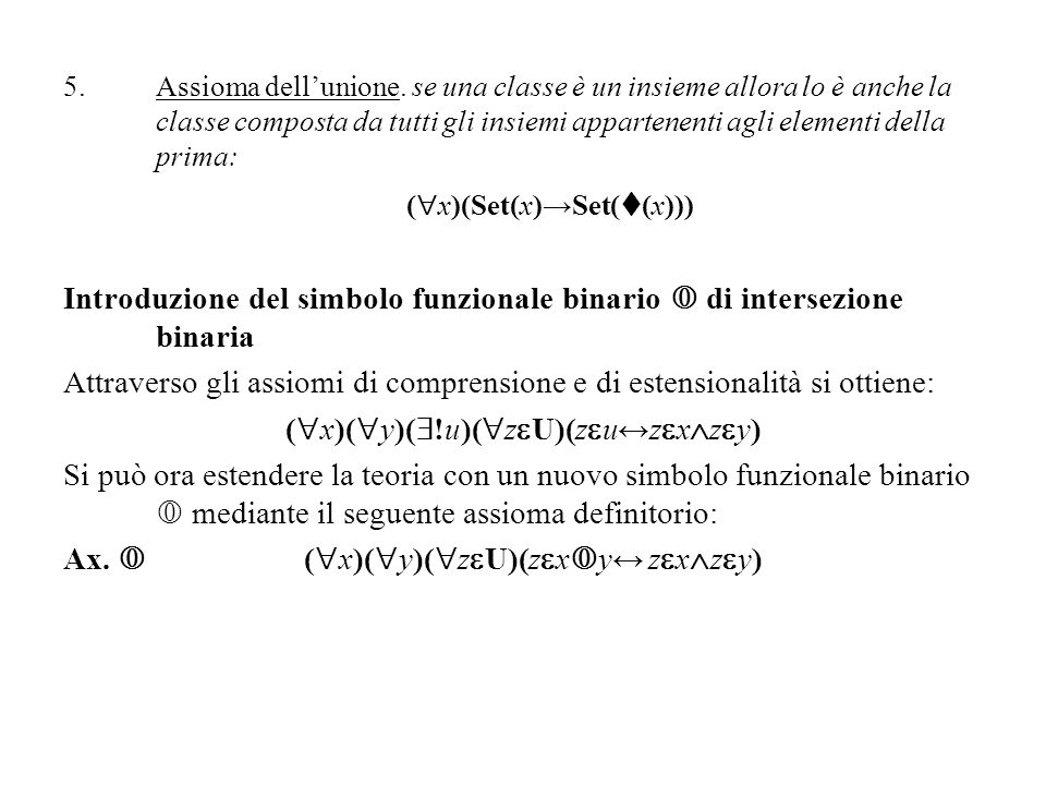 Introduzione del simbolo funzionale binario  di intersezione binaria