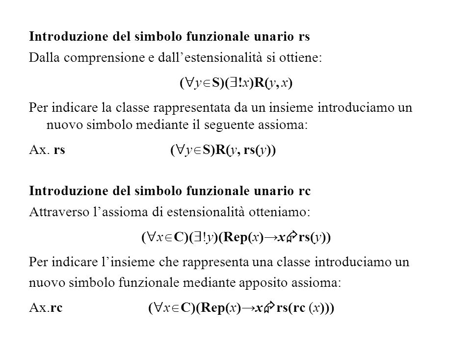 (xC)(!y)(Rep(x)→xrs(y))