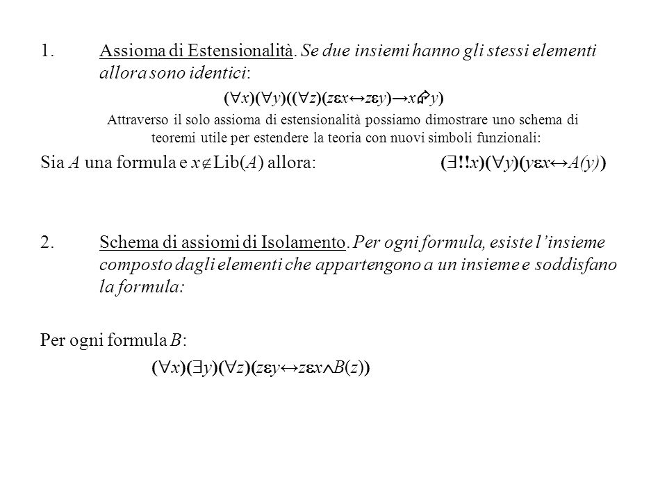 (x)(y)((z)(zx↔zy)→xy)