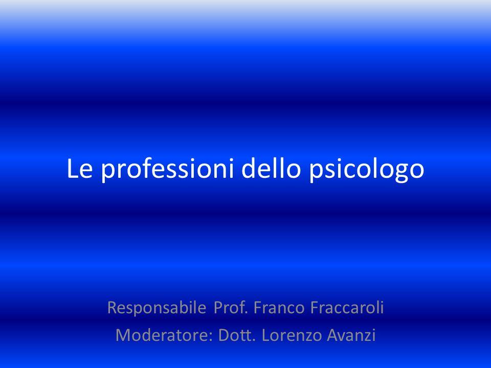 Le professioni dello psicologo