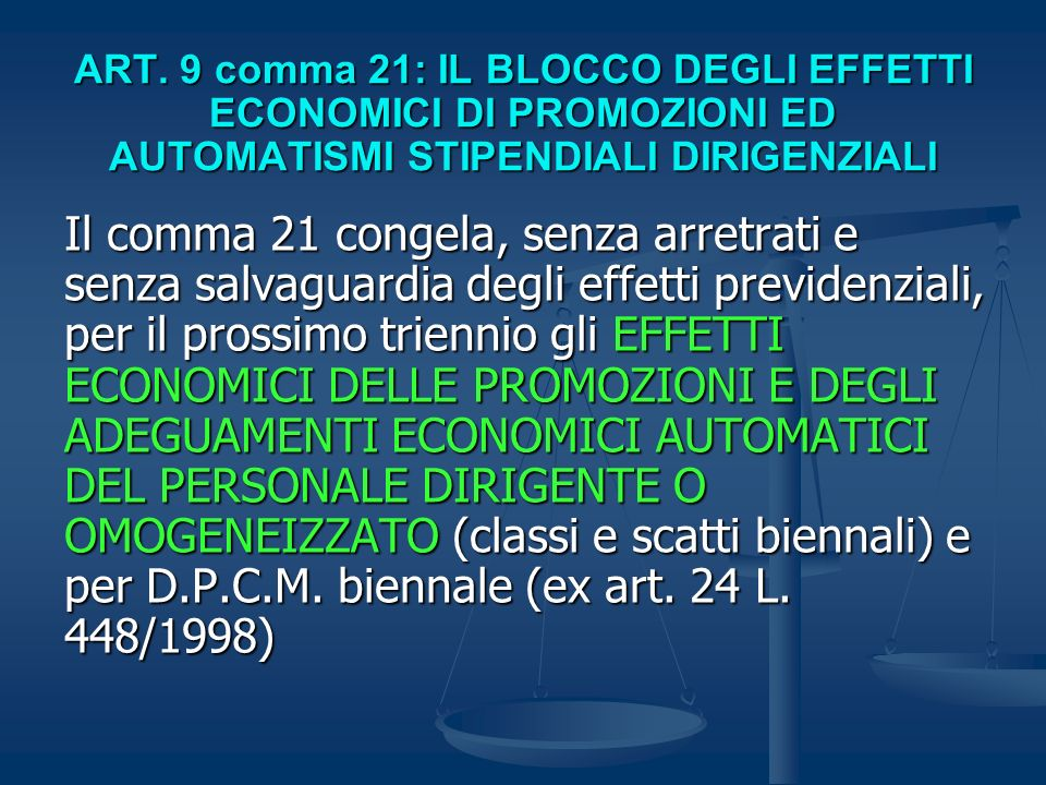 ART. 9 comma 21: IL BLOCCO DEGLI EFFETTI ECONOMICI DI PROMOZIONI ED AUTOMATISMI STIPENDIALI DIRIGENZIALI