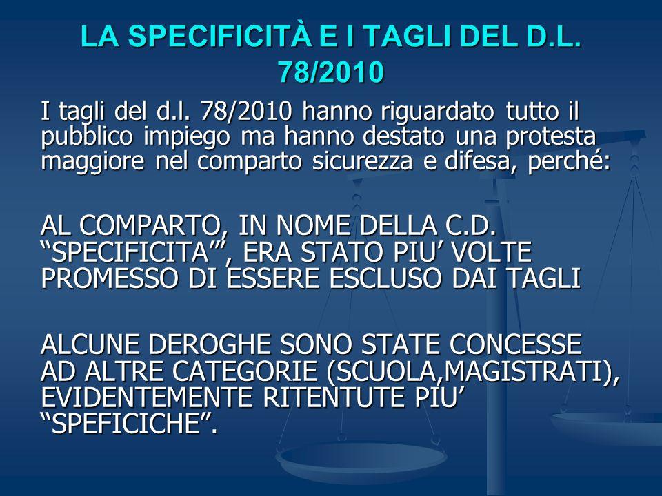 LA SPECIFICITÀ E I TAGLI DEL D.L. 78/2010