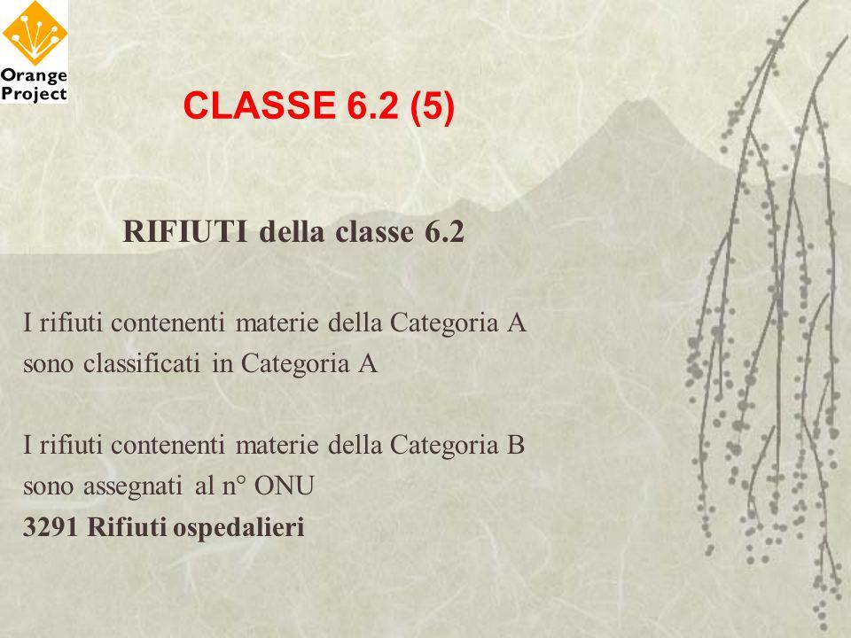 CLASSE 6.2 (5) RIFIUTI della classe 6.2