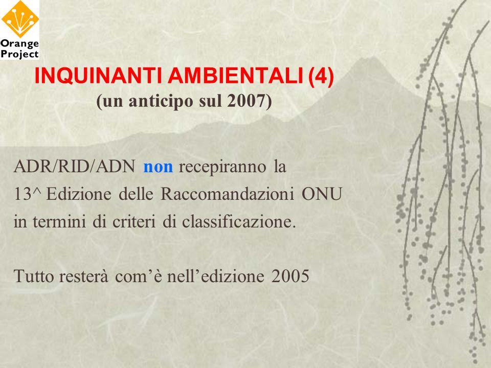 INQUINANTI AMBIENTALI (4) (un anticipo sul 2007)