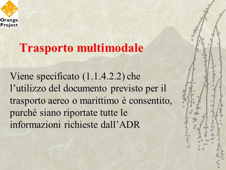 Trasporto multimodale Viene specificato (1. 1. 4. 2
