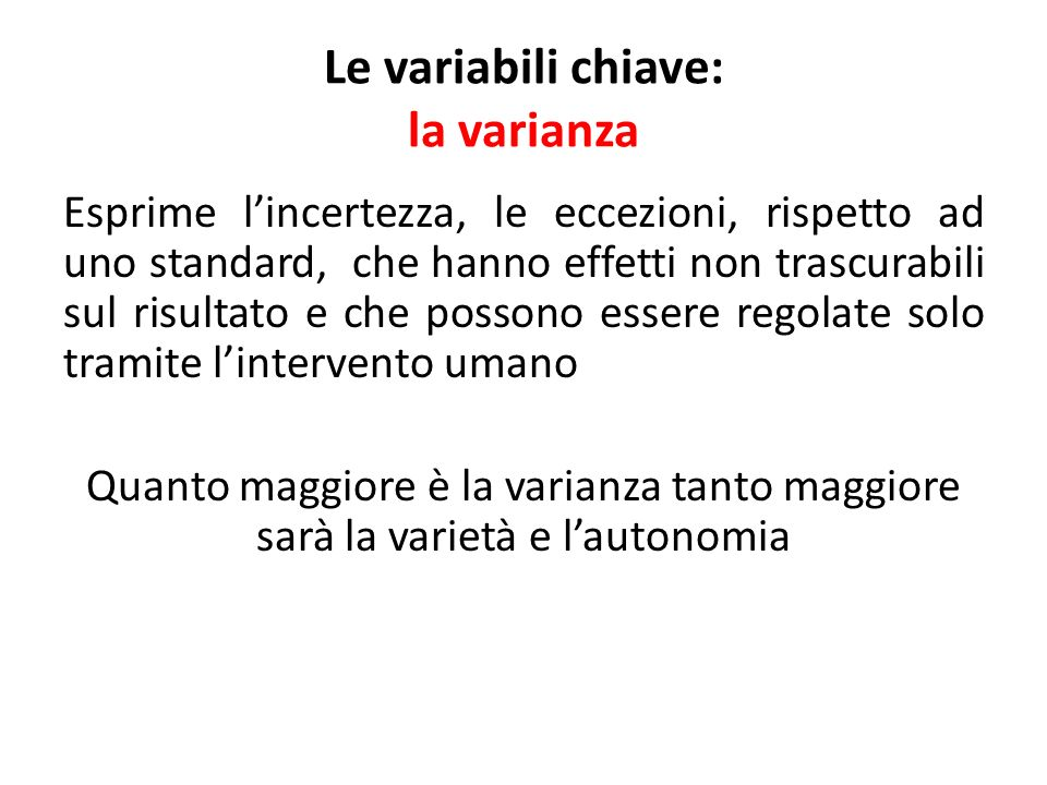 Le variabili chiave: la varianza