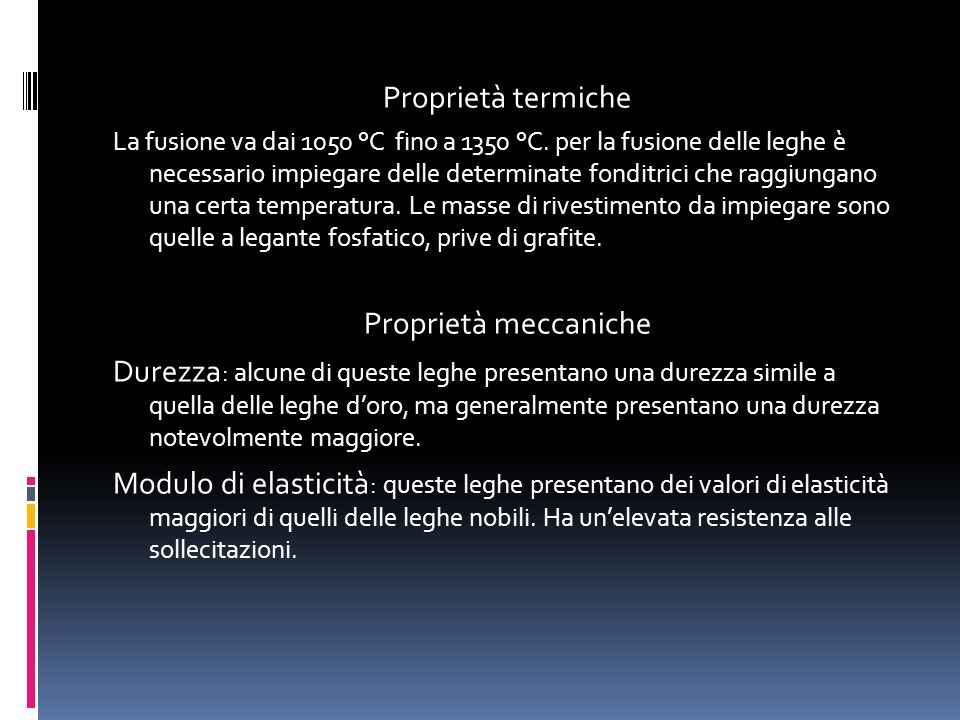 Proprietà termiche Proprietà meccaniche