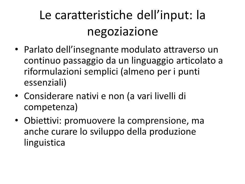 Le caratteristiche dell'input: la negoziazione