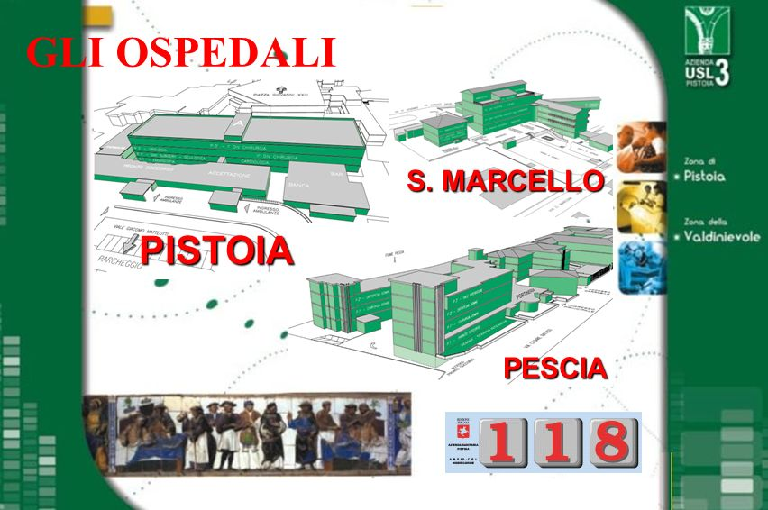 GLI OSPEDALI S. MARCELLO PISTOIA PESCIA