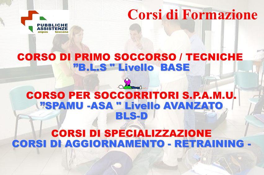 Corsi di Formazione CORSO DI PRIMO SOCCORSO / TECNICHE