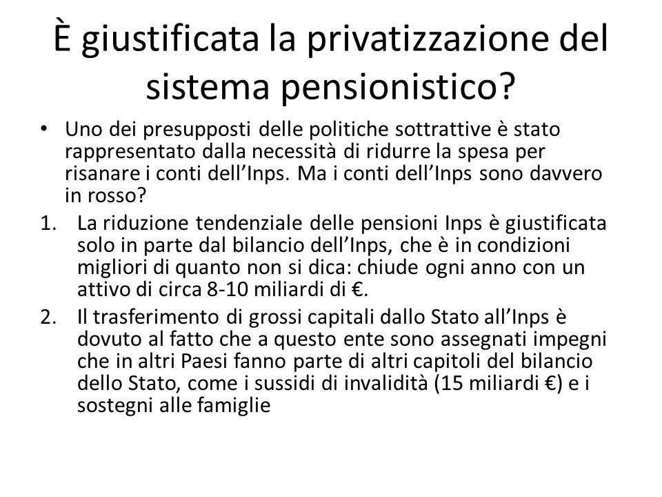 È giustificata la privatizzazione del sistema pensionistico