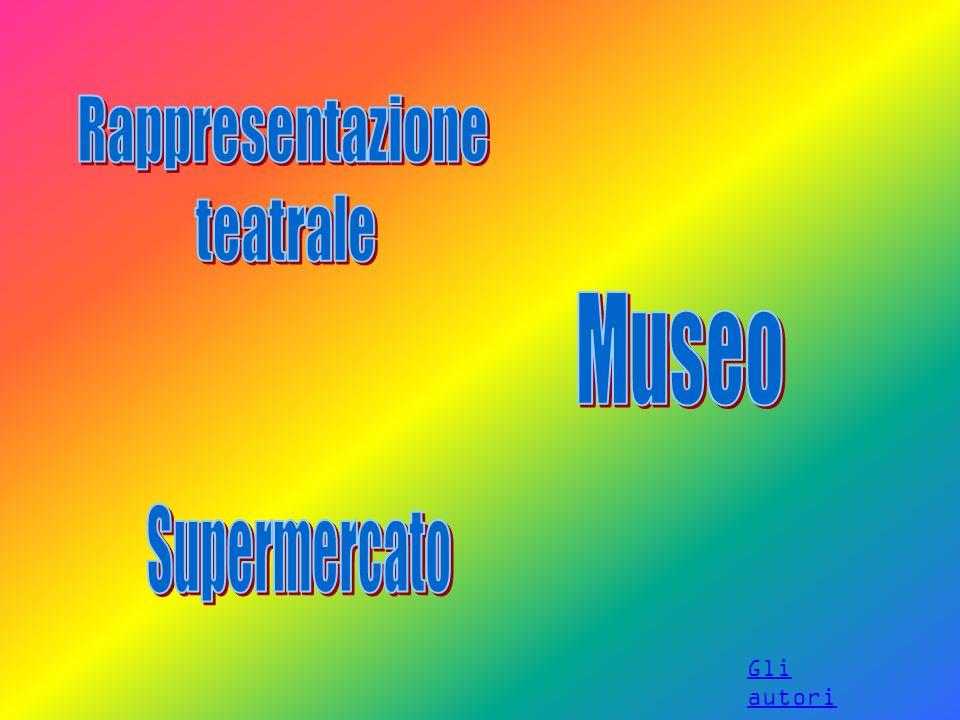 Rappresentazione teatrale Museo Supermercato Gli autori