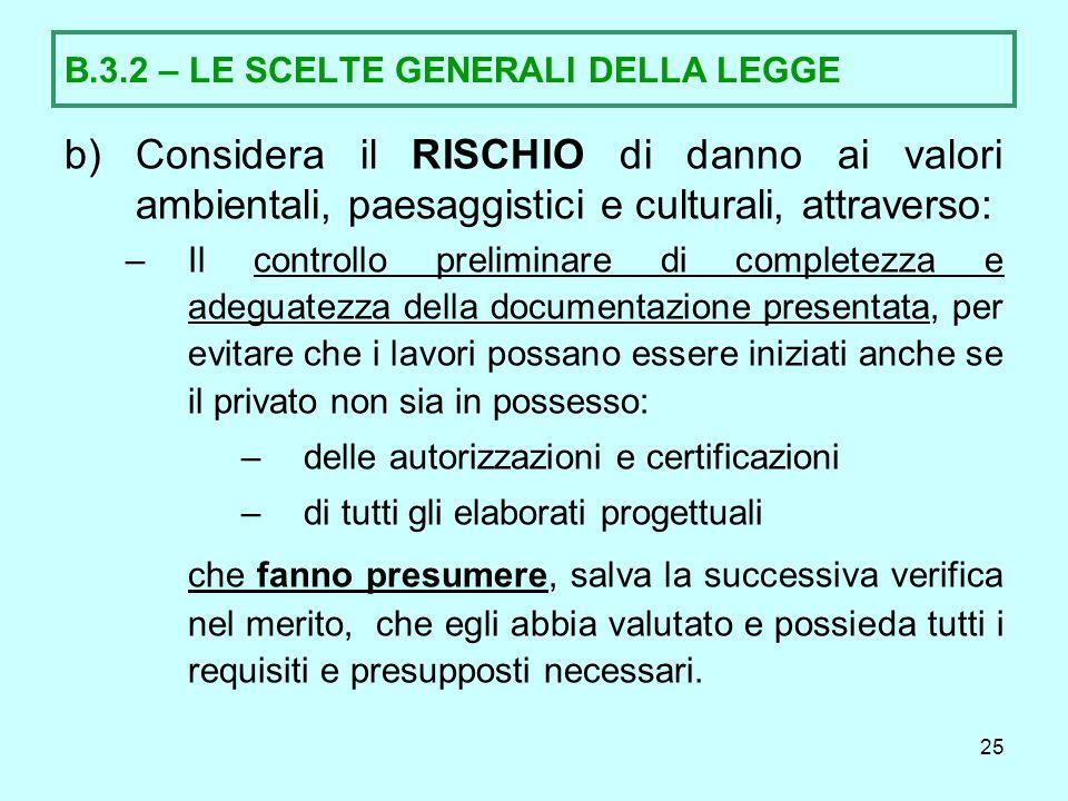 B.3.2 – LE SCELTE GENERALI DELLA LEGGE