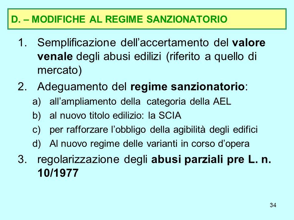 D. – MODIFICHE AL REGIME SANZIONATORIO