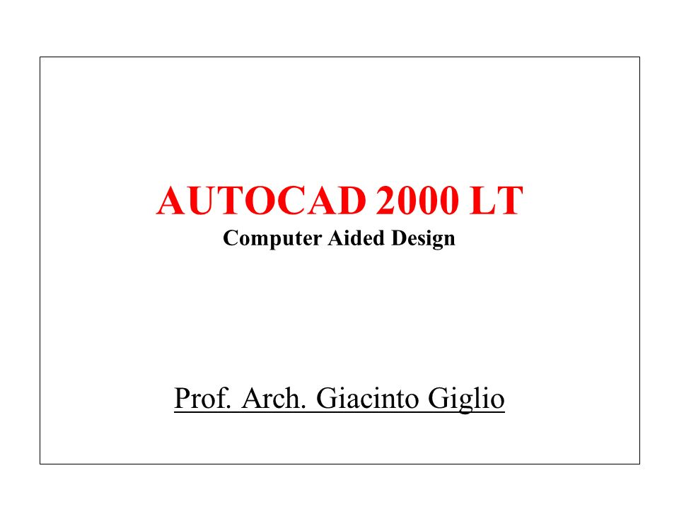 AUTOCAD 2000 LT Computer Aided Design