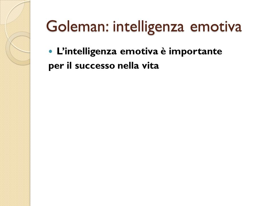 Goleman: intelligenza emotiva