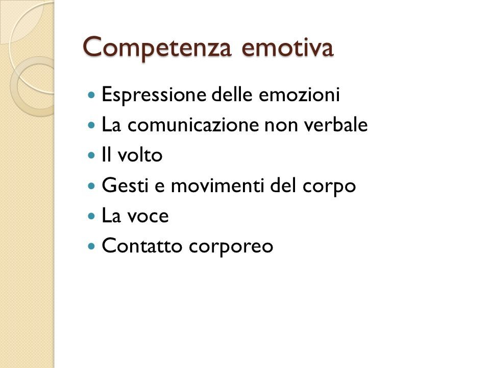 Competenza emotiva Espressione delle emozioni