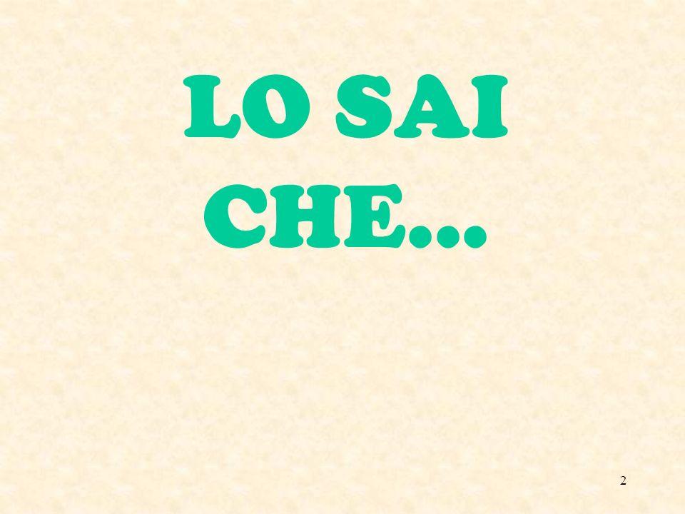 LO SAI CHE...