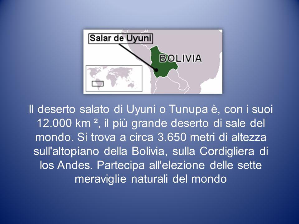 Il deserto salato di Uyuni o Tunupa è, con i suoi 12