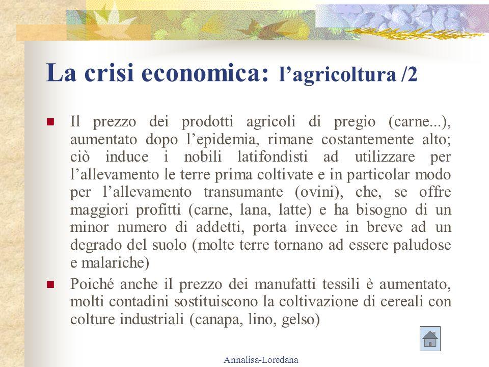 La crisi economica: l'agricoltura /2