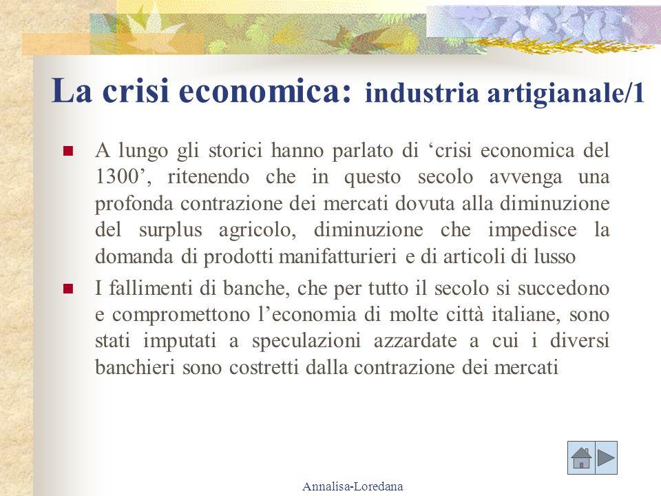 La crisi economica: industria artigianale/1