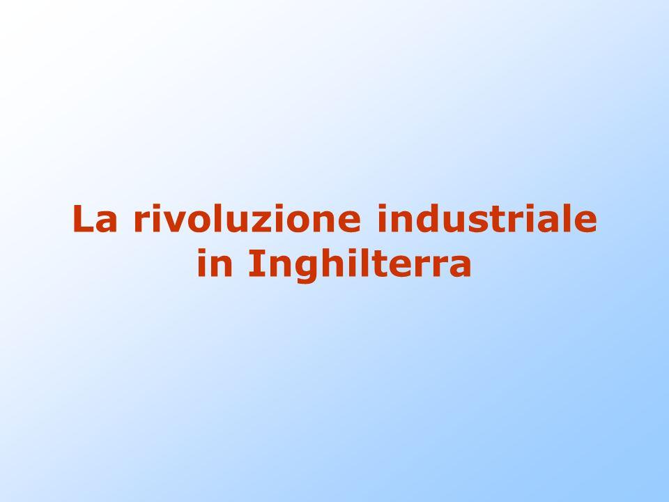 La rivoluzione industriale in Inghilterra