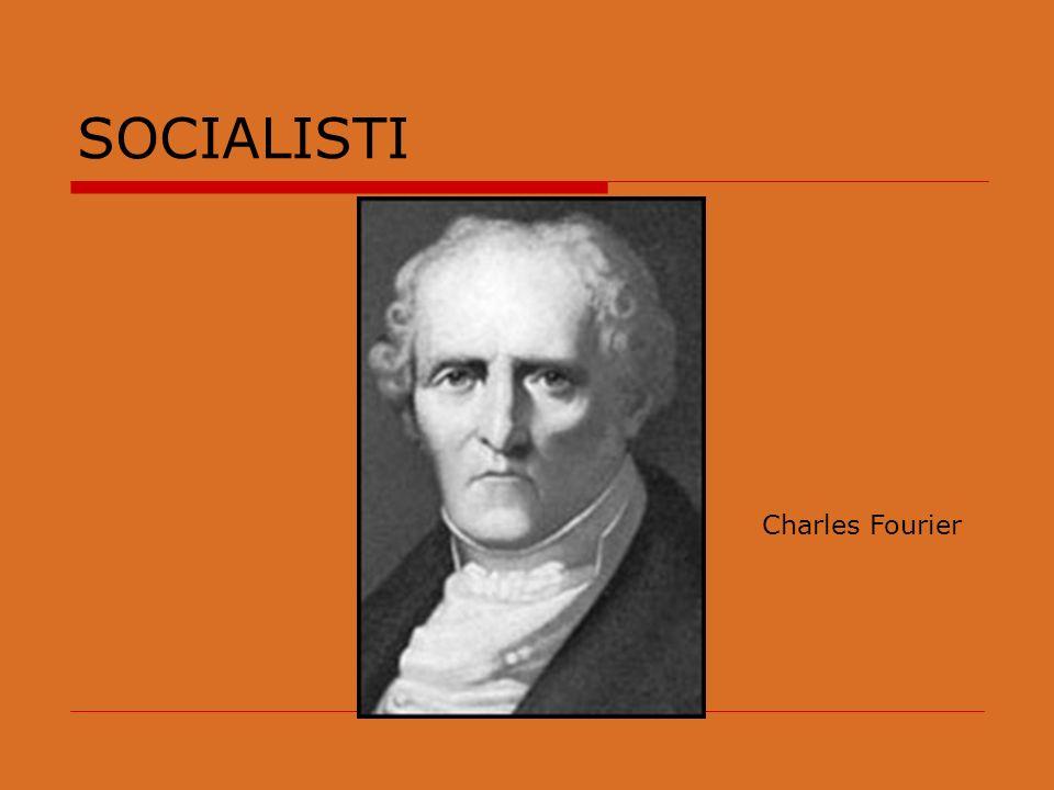 SOCIALISTI Charles Fourier