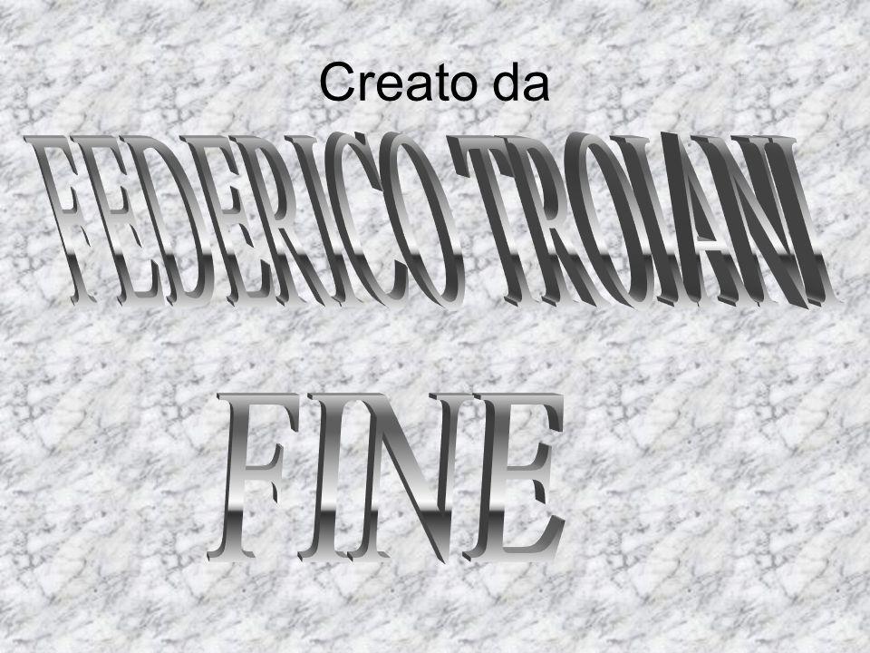 Creato da FEDERICO TROIANI FINE