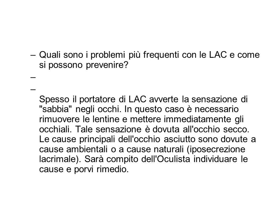 Quali sono i problemi più frequenti con le LAC e come si possono prevenire